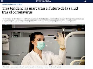 Tres tendencias marcarán el futuro de la salud tras el coronavirus PREVENCIÓN Y EFICIENCIA